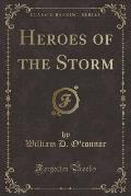Heroes of the Storm (Classic Reprint)