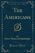 The Americans (Classic Reprint)