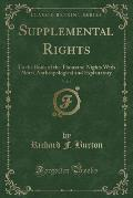 Supplemental Rights, Vol. 6: To the Book of the Thousand Nights with Notes Anthropological and Explanatory (Classic Reprint)