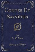 Contes Et Saynetes (Classic Reprint)