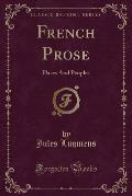 French Prose: Places and Peoples (Classic Reprint)