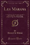 Les Marana: Le Requisitionnaire El Verdugo Un Drame Au Bord de La Mer L'Auberge Rouge L'Elixir de Longue Vie Maitre Cornelius (Cla
