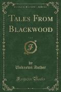 Tales from Blackwood, Vol. 5 (Classic Reprint)