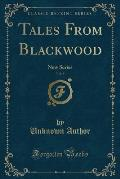 Tales from Blackwood, Vol. 8: New Series (Classic Reprint)