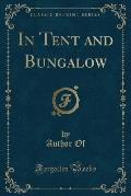 In Tent and Bungalow (Classic Reprint)