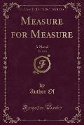 Measure for Measure, Vol. 3 of 3: A Novel (Classic Reprint)