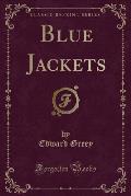 Blue Jackets (Classic Reprint)