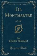 de Montmartre: A Seville (Classic Reprint)