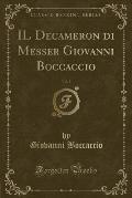 Il Decameron Di Messer Giovanni Boccaccio, Vol. 3 (Classic Reprint)