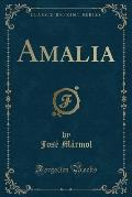 Amalia (Classic Reprint)