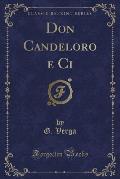 Don Candeloro E CI (Classic Reprint)