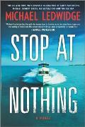Stop at Nothing A Novel
