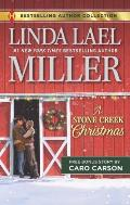 A Stone Creek Christmas & a Cowboy's Wish Upon a Star: A 2-In-1 Collection