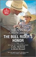 Arizona Country Legacy: The Bull Rider's Honor