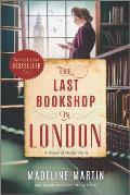 Last Bookshop in London A Novel of World War II