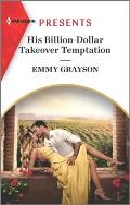 His Billion-Dollar Takeover Temptation: An Uplifting International Romance