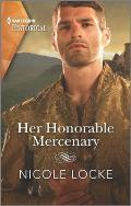 Her Honorable Mercenary: A Dramatic Medieval Romance