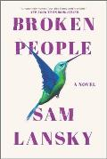Broken People A Novel