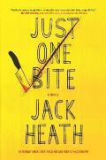 Just One Bite A Novel