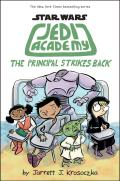 The Principal Strikes Back: Jedi Academy 6: Star Wars