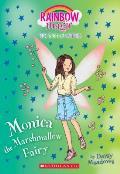 Monica the Marshmallow Fairy: A Rainbow Magic Book (the Sweet Fairies #1), Volume 1: A Rainbow Magic Book