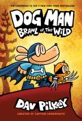 Brawl of the Wild: Dog Man #6