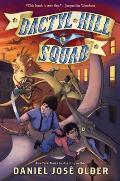 Dactyl Hill Squad (Dactyl Hill Squad #1), 1