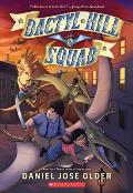 Dactyl Hill Squad (Dactyl Hill Squad #1), 1