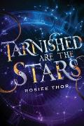 Tarnished Are the Stars - Signed Edition