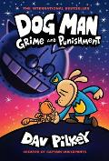 Grime and Punishment (Dog Man #9)