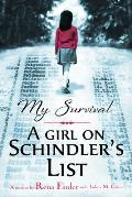 My Survival A Girl on Schindlers List