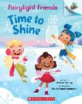 Time to Shine An Acorn Book Fairylight Friends 2