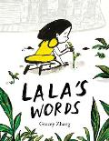 Lalas Words A Story of Planting Kindness