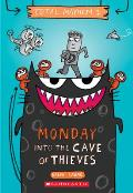 Monday - Into the Cave of Thieves (Total Mayhem #1), 1