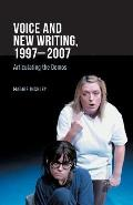 Voice and New Writing, 1997-2007: Articulating the Demos