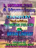 I, Homeless: A Homeless Manual 2nd Edition