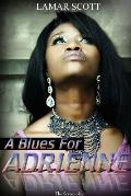 A Blues for Adrienne