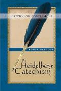 The Heidelberg Catechism: A Theological and Pastoral Critique