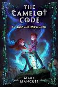 Camelot Code Book 01 the Once & Future Geek