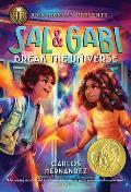 Sal and Gabi Break the Universe ( Sal and Gabi #1 )