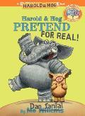Elephant & Piggie Like Reading Harold & Hog Pretend For Real