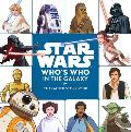 Star Wars Whos Who in the Galaxy A Character Storybook A Padawan Primer