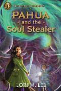 Pahua & the Soul Stealer