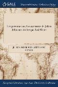 Les Parvenus: Ou, Les Aventures de Julien Delmours: Ecrites Par Lui-Meme