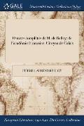 Oeuvres Completes de M. de Belloy: de L'Academie Francoise: Citoyen de Calais