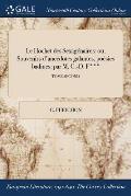 Le Hochet Des Sexagenaires: Ou, Souvenirs D'Anecdotes Galantes, Poesies Badines: Par M. C.-D. F***; Tome Second