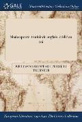 Shakespeare: traduit de ľanglais, d?di? au roi