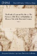 The Feuds of Luna and Perollo: Or, the Fortunes of the House of Pandolfina: An Historic Tale of the Sixteenth Century; Vol. I