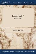 Frederic: Par J. F.; Tome Second