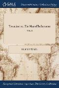 Tremaine: Or, the Man of Refinement; Vol. II